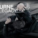 『ボーン・レガシー』(2012) - The Bourne Legacy –