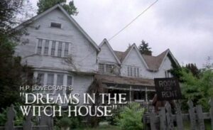 H. P. Lovecraft's Dreams in the Witch-House