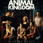 『アニマル・キングダム』(2010) - Animal Kingdom –