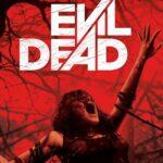 『死霊のはらわた』(2013) - Evil Dead –