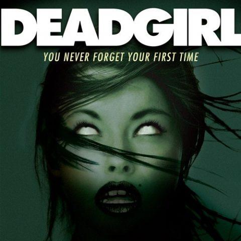 『デッドガール』(2008) - Deadgirl –