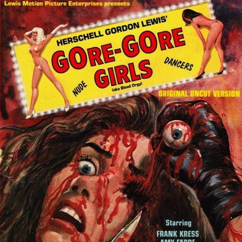 『ゴア・ゴア・ガールズ』(1971) - The Gore Gore Girls –