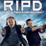 『ゴースト・エージェント/R.I.P.D.』(2013) - R.I.P.D. –