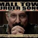 『スモールタウン マーダー ソングズ』(2010) - Small Town Murder Songs –