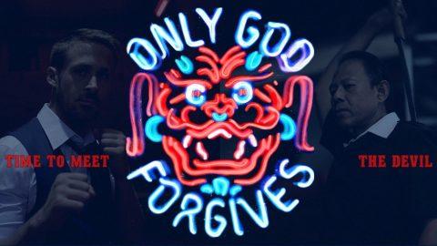 『オンリー・ゴッド』(2013) - Only God Forgives –