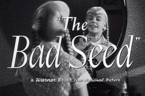 『悪い種子』(1956) - The Bad Seed –