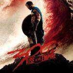 『300〈スリーハンドレッド〉 ~帝国の進撃~』(2014) - 300: Rise of an Empire –