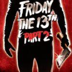 『13日の金曜日 PART2』(1981) - Friday the 13th Part 2 –