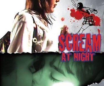 『スクリーム・アット・ナイト』(2005) - Grite Una Noche –