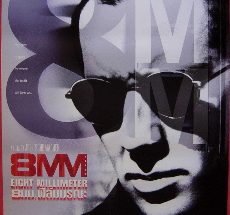 『8mm』(1999) - 8mm –