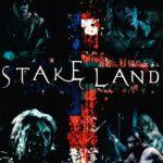 『ステイク・ランド 戦いの旅路』(2010) - Stake Land –
