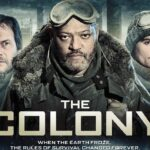 『コロニー5』(2013) - The Colony –