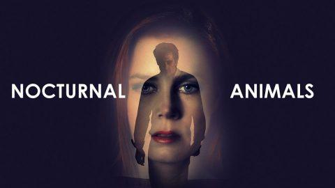 『ノクターナル・アニマルズ/夜の獣たち』 (2016) - Nocturnal Animals