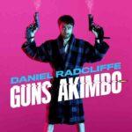 『ガンズ・アキンボ』 (2019) - Guns Akimbo